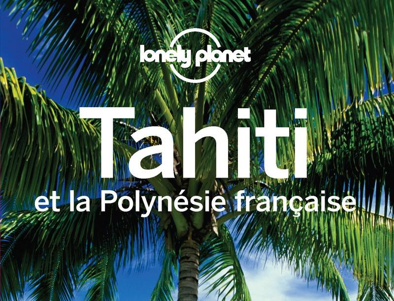 Un guide de voyage sur la Polynésie